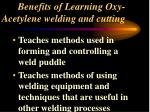 benefits of learning oxy acetylene welding and cutting