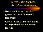 safety rules for oxy acetylene workplace