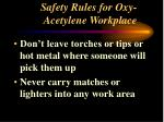 safety rules for oxy acetylene workplace1