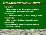 characteristics of money2