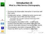 introduction i what is a web service choreography