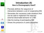 introduction ii how is choreography used