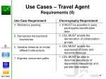 use cases travel agent requirements ii