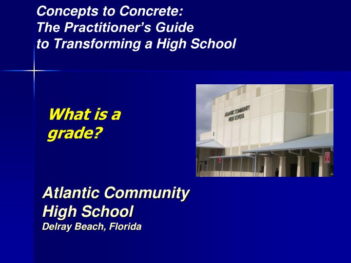 concepts to concrete the practitioner s guide to transforming a high school n.