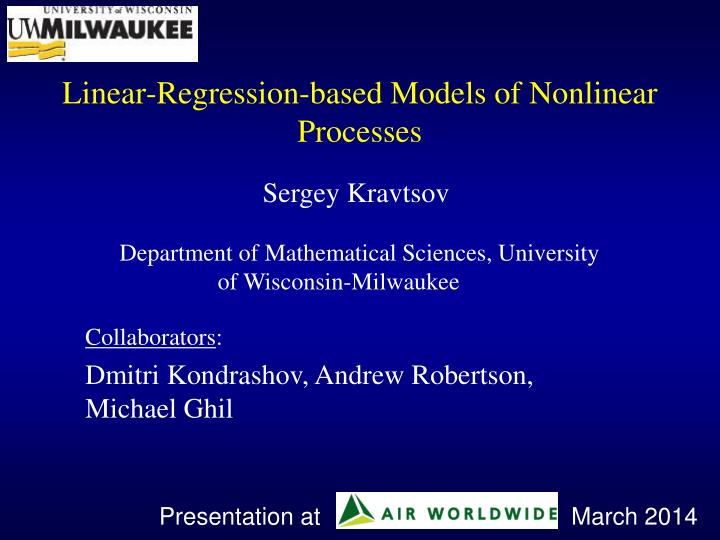 linear regression based models of nonlinear processes n.