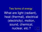 two forms of energy1