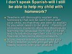 i don t speak spanish will i still be able to help my child with homework
