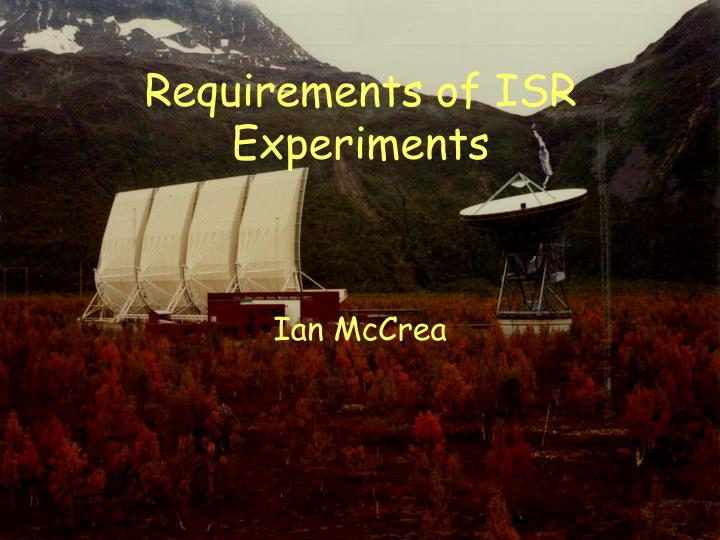 requirements of isr experiments n.