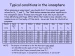 typical conditions in the ionosphere