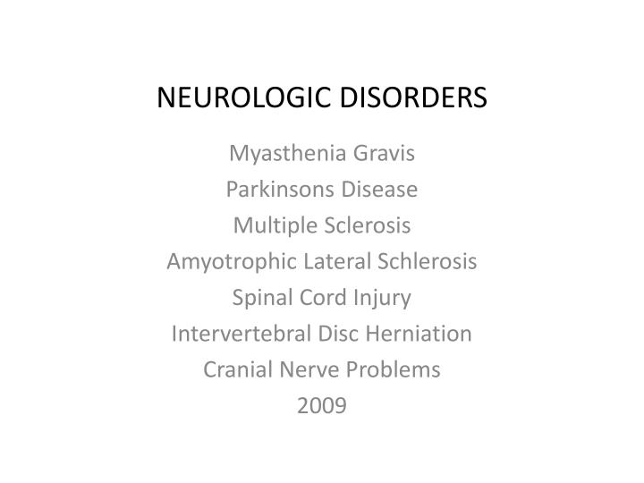 neurologic disorders n.