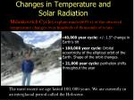 changes in temperature and solar radiation