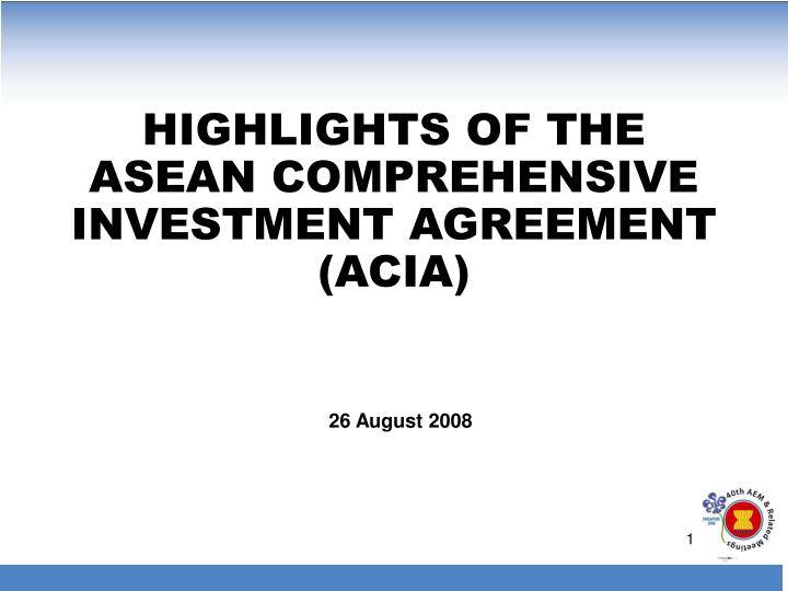 highlights of the asean comprehensive investment agreement acia n.