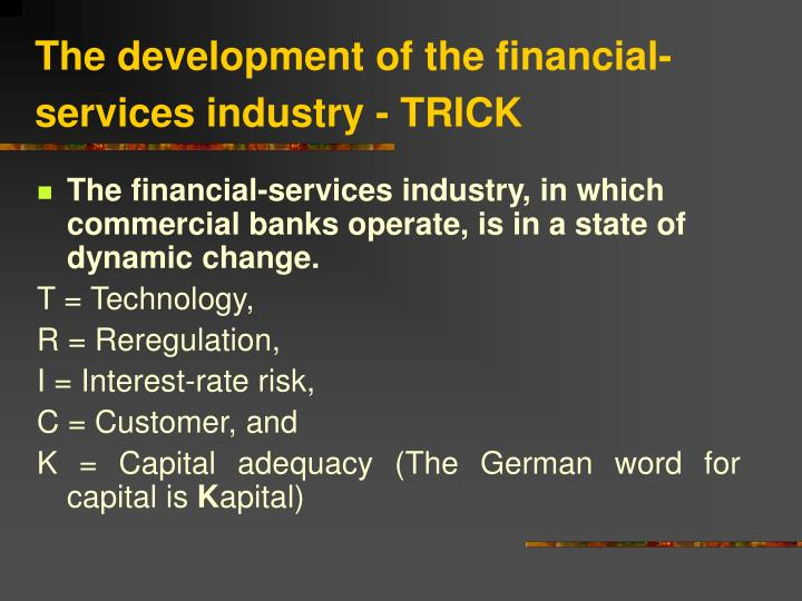 the development of the financial services industry trick n.