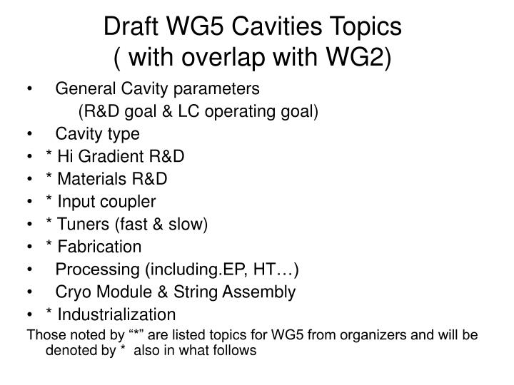 draft wg5 cavities topics with overlap with wg2 n.