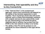 interworking inter operability and any to any connectivity
