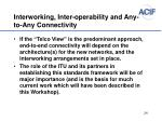 interworking inter operability and any to any connectivity1