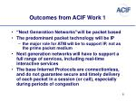 outcomes from acif work 1