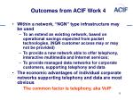 outcomes from acif work 4