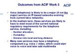 outcomes from acif work 5