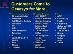 customers come to genesys for more