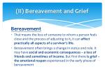 ii bereavement and grief