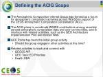 defining the acig scope