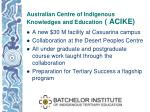 australian centre of indigenous knowledges and education acike