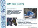 both ways learning