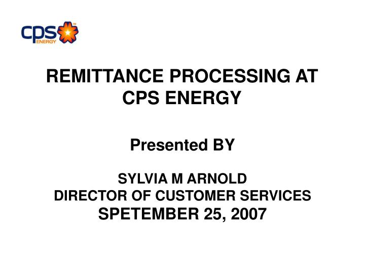 remittance processing at cps energy n.