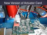 new version of actuator card
