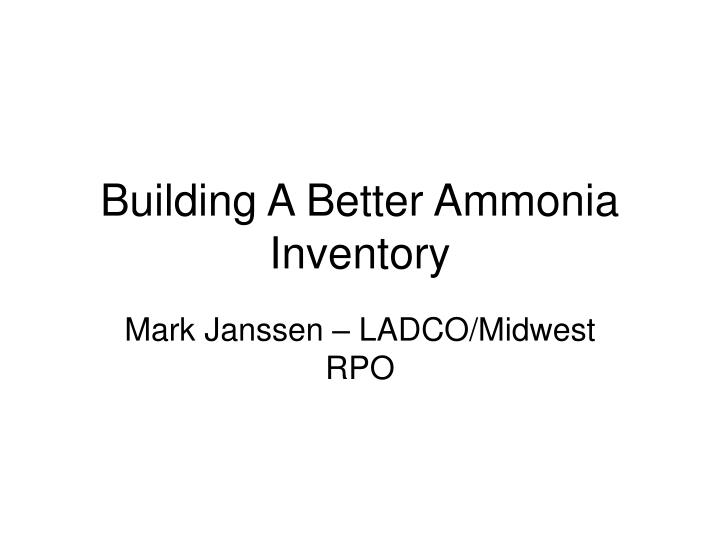 building a better ammonia inventory n.