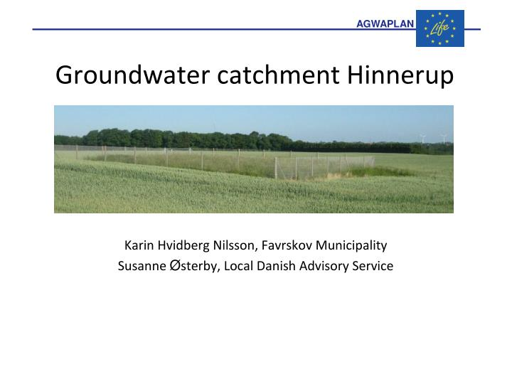 groundwater catchment hinnerup n.