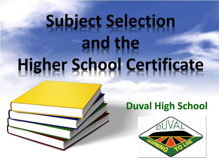 subject selection and the higher school certificate n.