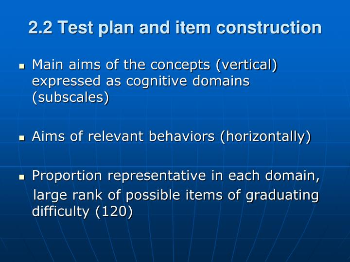 2.2 Test plan and item construction