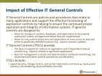 impact of effective it general controls