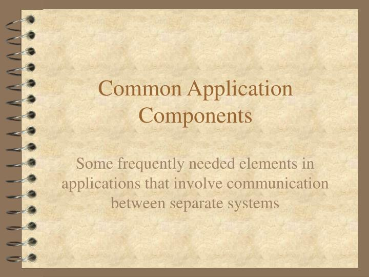 common application components n.