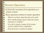 remote operation