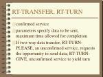 rt transfer rt turn