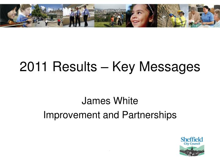 2011 results key messages n.