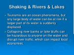 shaking rivers lakes