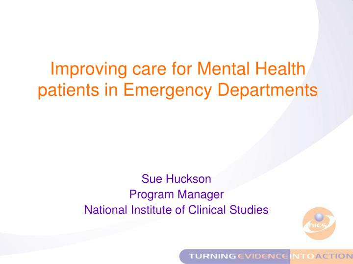 sue huckson program manager national institute of clinical studies n.