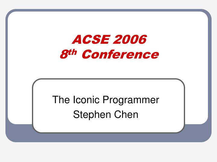 acse 2006 8 th conference n.