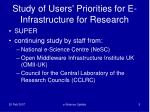 study of users priorities for e infrastructure for research