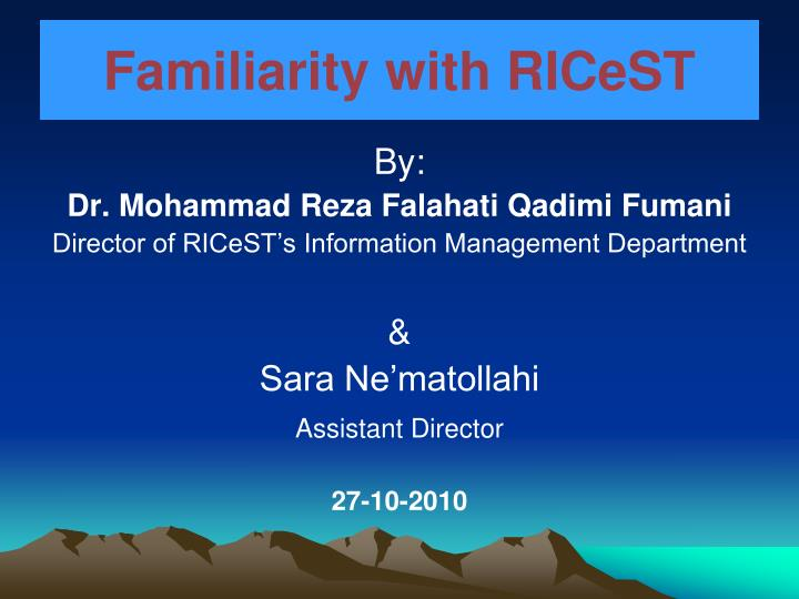 familiarity with ricest n.