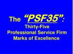 the psf35 thirty five professional service firm marks of excellence