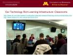 our technology rich learning infrastructure classrooms