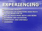 experiencing