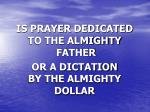 is prayer dedicated to the almighty father