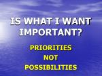 is what i want important