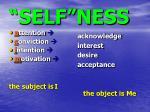 self ness